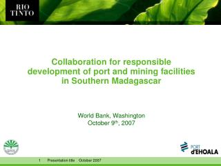 Collaboration for responsible development of port and mining facilities in Southern Madagascar