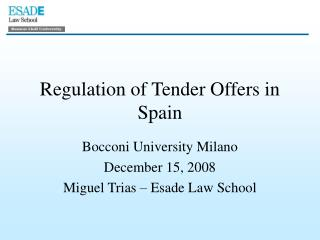 Regulation of Tender Offers in Spain