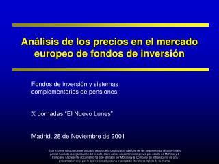 Análisis de los precios en el mercado  europeo de fondos de inversión