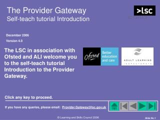 The Provider Gateway Self-teach tutorial Introduction