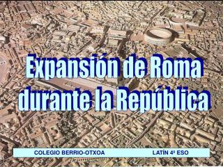 Expansión de Roma durante la República