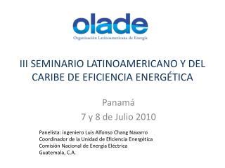 III SEMINARIO LATINOAMERICANO Y DEL CARIBE DE EFICIENCIA ENERGÉTICA