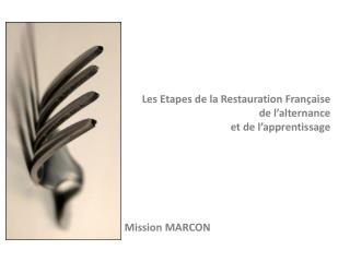 Les Etapes de la Restauration Française d e l'alternance e t de l'apprentissage
