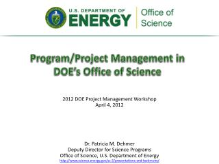 Program/Project Management in DOE�s Office of Science