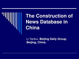 The Construction of News Database in China