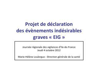 Projet de déclaration  des évènements indésirables graves «EIG»