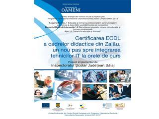 Certificarea ECDL a cadrelor didactice  din Zalău, un nou pas spre integrarea tehnicilor