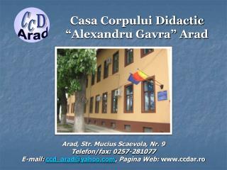 "Casa Corpului Didactic ""Alexandru Gavra"" Arad"