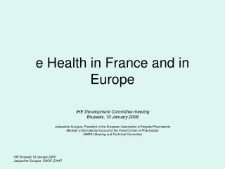 e Health in France and in Europe