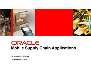 Mobile Supply Chain Applications