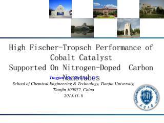 High Fischer- Tropsch  Performance of Cobalt Catalyst