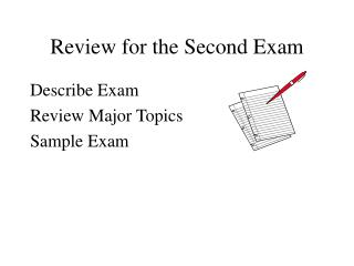Review for the Second Exam