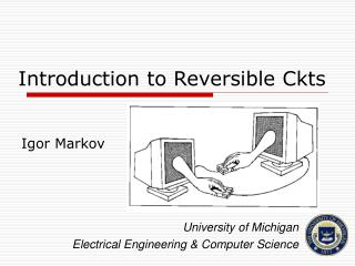 Introduction to Reversible Ckts