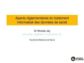 Aspects réglementaires du traitement informatisé des données de santé