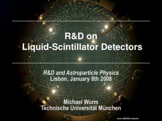 R&D on  Liquid-Scintillator Detectors