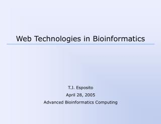 Web Technologies in Bioinformatics