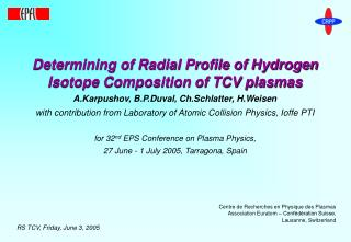 Determining of Radial Profile of Hydrogen Isotope Composition of TCV plasmas