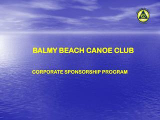 BALMY BEACH CANOE CLUB