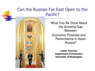Can the Russian Far East Open to the Pacific?