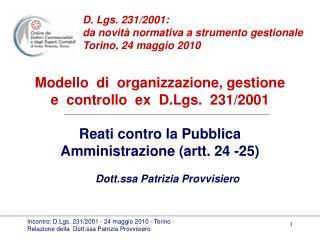 Modello  di  organizzazione, gestione  e  controllo  ex  D.Lgs.  231/2001