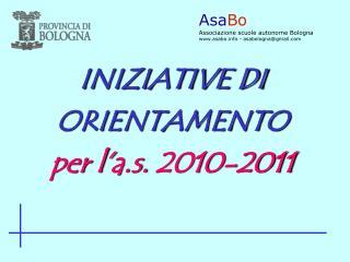 INIZIATIVE DI ORIENTAMENTO per l'a.s. 2010-2011