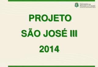 PROJETO SÃO JOSÉ III 2014