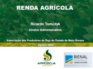 Soybean Farmers Association of   Mato Grosso  State  - OCT2008