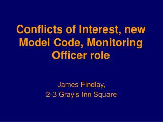Conflicts of Interest, new Model Code, Monitoring Officer role