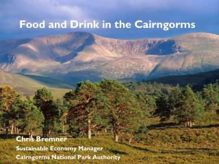 Food and Drink in the Cairngorms