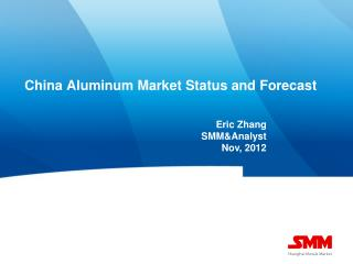 China Aluminum Market Status and Forecast