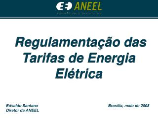 Regulamentação das Tarifas de Energia Elétrica