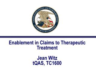 Enablement in Claims to Therapeutic Treatment   Jean Witz tQAS, TC1600