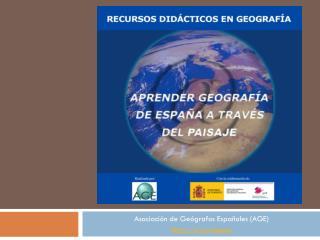 Asociación de Geógrafos Españoles (AGE)  age.es