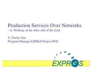 Production Services Over Networks - or, Working on the other side of the stack