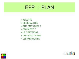 EPP  :  PLAN