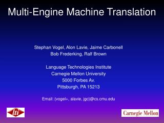 Multi-Engine Machine Translation
