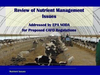 Review of Nutrient Management Issues Addressed by EPA NODA  for Proposed CAFO Regulations