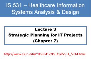 Lecture 3 Strategic Planning for IT Projects (Chapter 7)