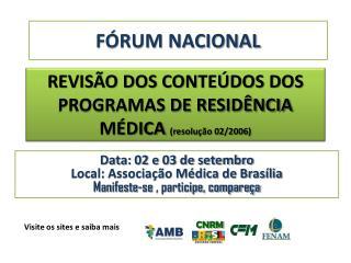 REVISÃO DOS CONTEÚDOS DOS PROGRAMAS DE RESIDÊNCIA MÉDICA  (resolução 02/2006)