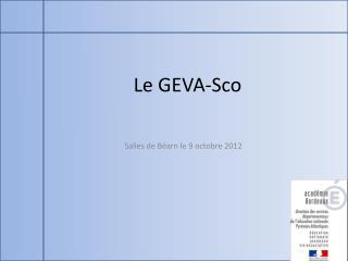 Le GEVA- Sco