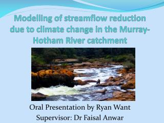 Modelling of streamflow reduction due to climate change in the Murray-Hotham River catchment