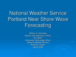 National Weather Service  Portland Near Shore Wave Forecasting