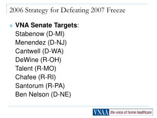 VNA Legislative Targets