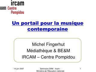 Un portail pour la musique contemporaine