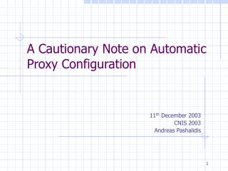 A Cautionary Note on Automatic Proxy Configuration