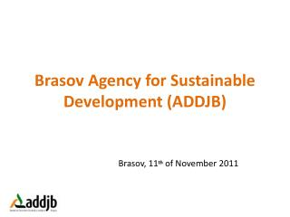 Brasov Agency for Sustainable Development (ADDJB)