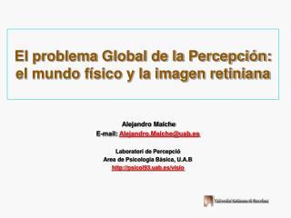 El problema Global de la Percepci n: el mundo f sico y la imagen retiniana