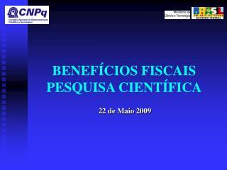 BENEFÍCIOS FISCAIS PESQUISA CIENTÍFICA