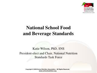 National School Food    and Beverage Standards