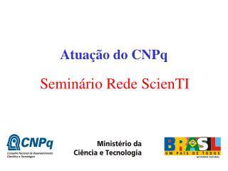 Atuação do CNPq